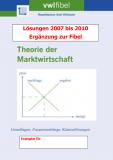 Theorie der Marktwirtschaft - Lösungen 2007 bis 2009